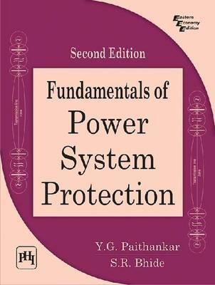 fundamentals of power system protection y g paithankar rh bookdepository com Power System Protection Engineer Power Protection Systems Hawaii