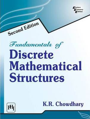 Fundamentals of Discrete Mathematical Structures
