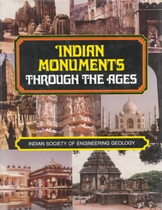 Indian Monuments Through the Ages