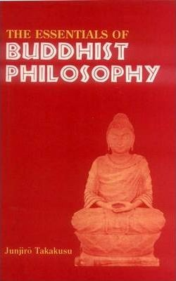 The Essentials of Buddhist Philosophy