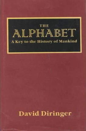 The Alphabet, The  Key to the History of Mankind