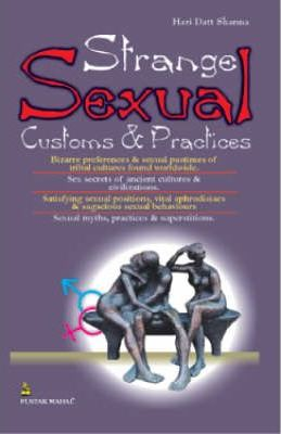 Strange Sexual Customs and Practices