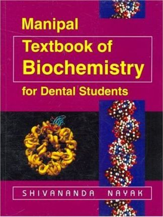 Manipal Textbook of Biochemistry for Dental Students