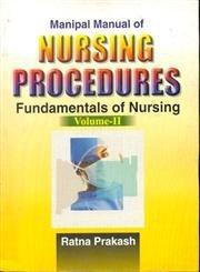 Manipal Manual of Nursing Procedures: v. 2