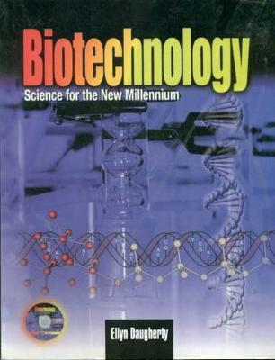 Biotechnology: Science for the New Millennium