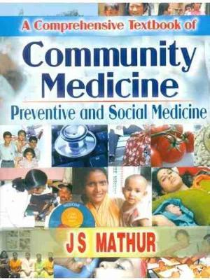 A Comprehensive Textbook of Community Medicine