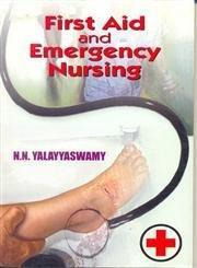 First Aid and Emergency Nursing