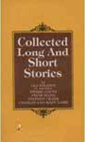 Collected Long and Short Stories
