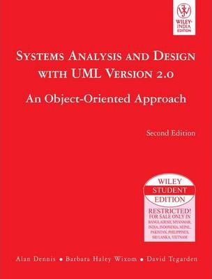 System Analysis And Design With Uml Version 2 0 Alan Dennis 9788126508648