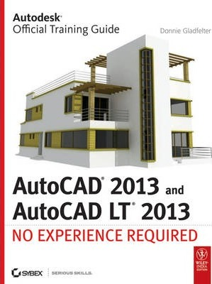 Autocad 2013 and Autocad Lt 2013  No Experience Required