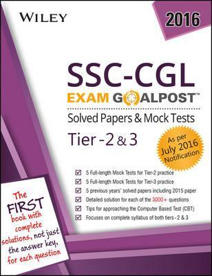 Wiley's Ssc-Cgl Exam Goalpost Solved Papers & Mock Tests, Tier - 2 & 3