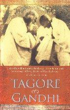 Tagore on Gandhi