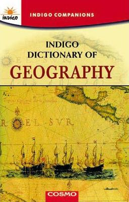 Indigo Dictionary of Geography