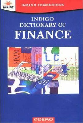 Indigo Dictionary of Finance