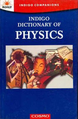 Indigo Dictionary of Physics