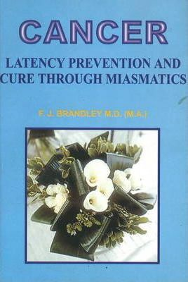 Cancer: Latency Prevention and Cure Through Maismatics