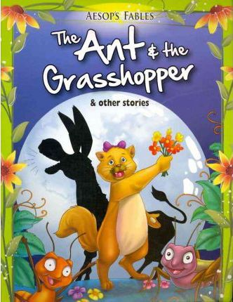 Ant & the Grasshopper & Other Stories