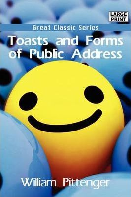 Toasts and Forms of Public Address