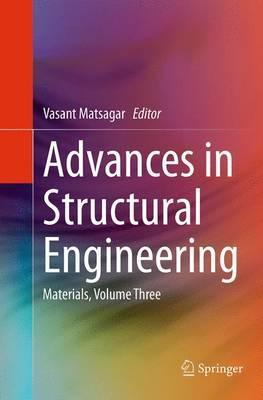 Advances in Structural Engineering: Materials, Volume Three