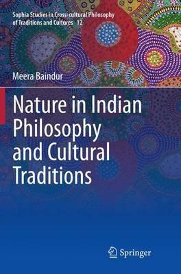 Nature in Indian Philosophy and Cultural Traditions