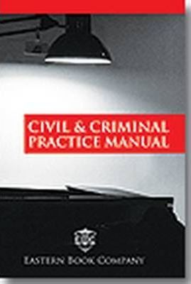 Civil and Criminal Practice Manual: with Supplement 2009