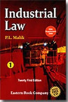P. L. Malik's Industrial Law: with Supplement 2009