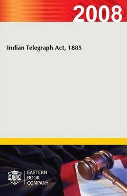 Indian Telegraph Act, 1885