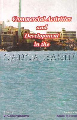 Commercial Activities and Development in the Ganga Basin