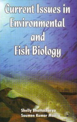 Current Issuses in Enviromental & Fish Biology