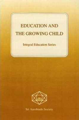 Education and the Growing Child