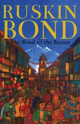 The Road to the Bazaar Cover Image