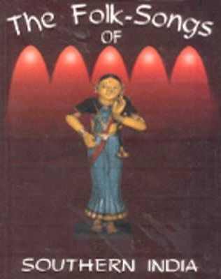 The Folk Songs of Southern India