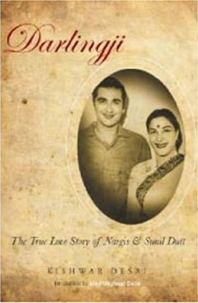 Darlingji : The True Love Story of Nargis and Sunil Dutt