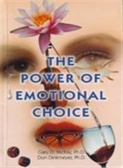 The Power of Emotional Choice