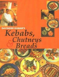 Kebabs, Chutneys and Breads