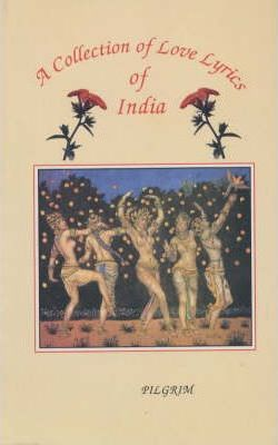 A Collection of Love Lyrics of India