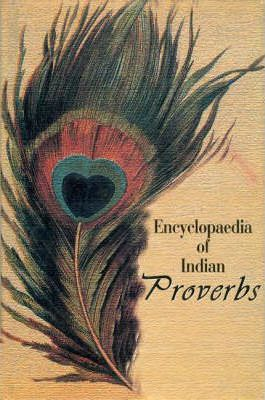 Encyclopaedia of Indian Proverbs