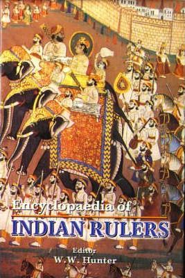 Encyclopaedia of Indian Rulers