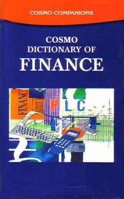 Cosmo Dictionary of Finance