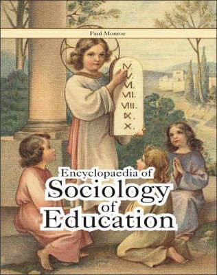 Encyclopaedia of Sociology and Education