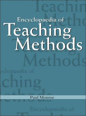 Encyclopaedia of Teaching Methods