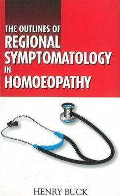Outlines of Regional Symptomatology in Homoeopathy