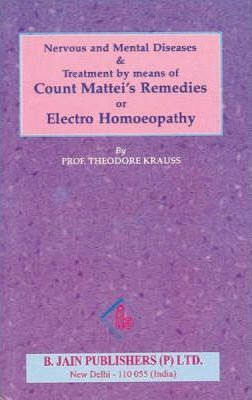 Electro Homeopathy Nervous and Mental Diseases
