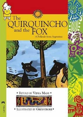 The Quirquincho and the Fox: Level 3