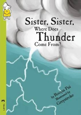 Sister, Sister Where Does Thunder Come from: Level 3
