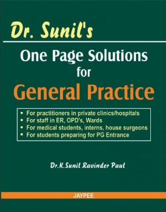 Dr. Sunil One Page Solutions for General Practice 2007
