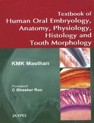 Textbook Of Human Oral Embryology Anatomy Physiology Histology