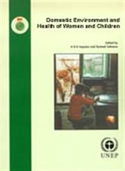 Domestic Environment and Health of Women and Children