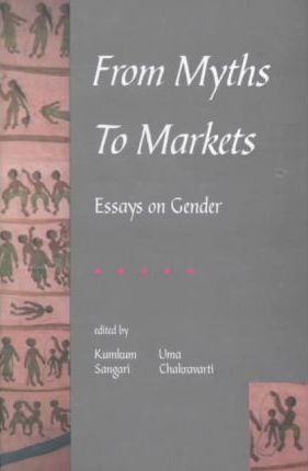 From Myths To Markets Essays On Gender  Kumkum Sangari   From Myths To Markets Essays On Gender Online Writing Editor also Academic Assistance Company  Essay Writing High School