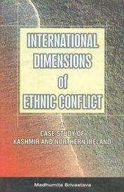 International Dimensions of Ethnic Conflict
